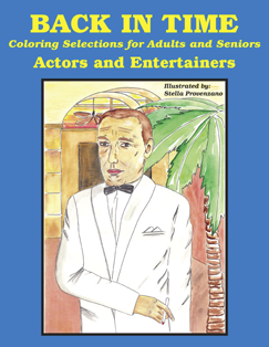 Title:  Back In Time Coloring Selections for Adults and Seniors